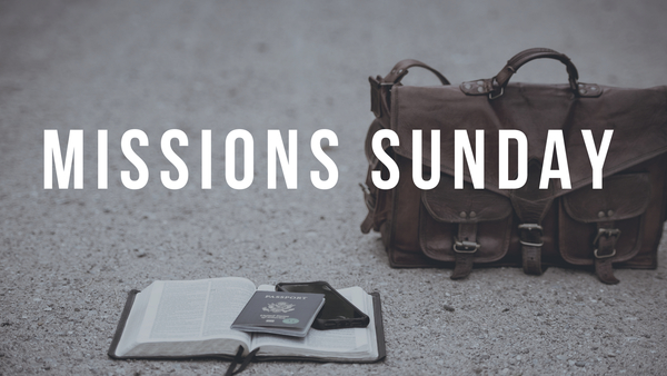 Missions Sunday