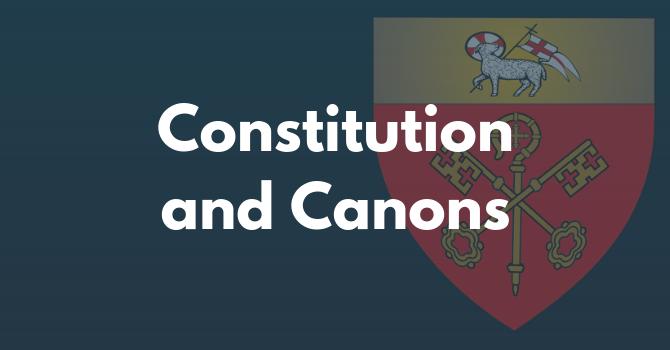 Constitution & Canons
