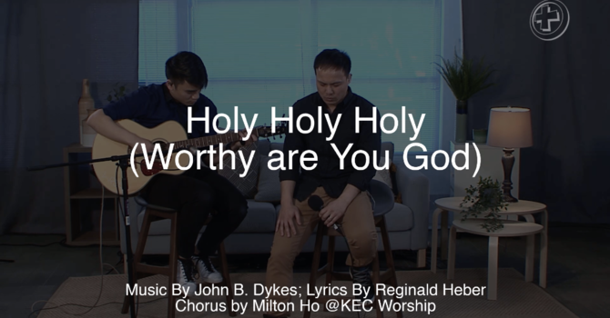 Holy Holy Holy (Worthy are You God) image