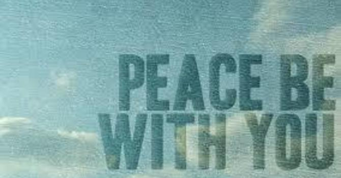 Peace be with You! 愿你们平安