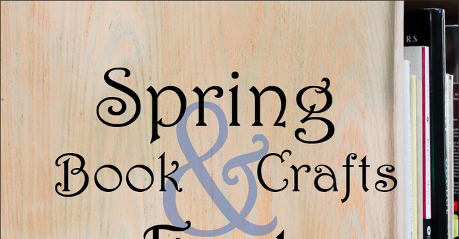 Spring Book & Crafts Fest
