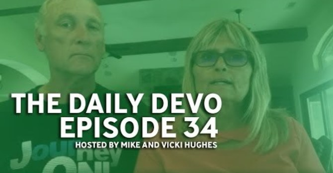 """""""The Daily Devo"""" Hosted by Mike and Vicki Hughes image"""