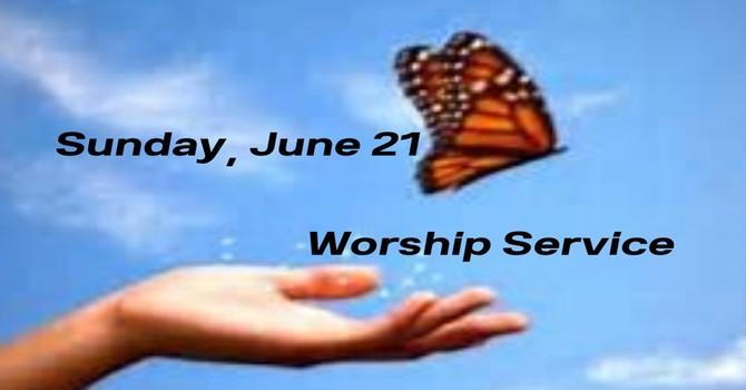 Sunday, June 21 Worship Service image