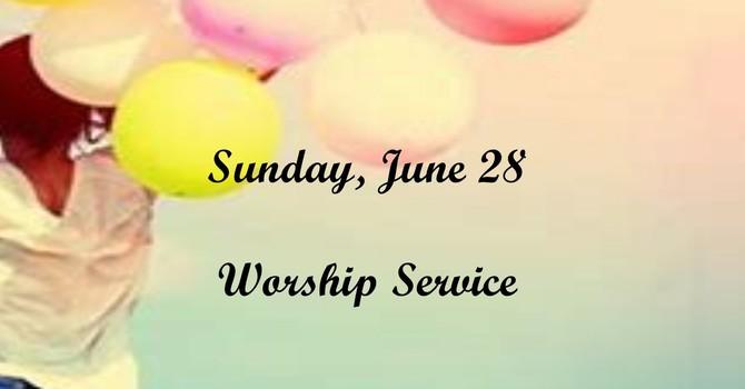 Sunday, June 28 Worship Service image