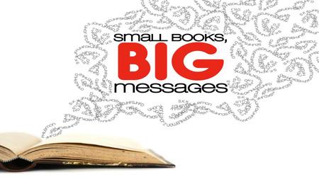 Small Books Big Message