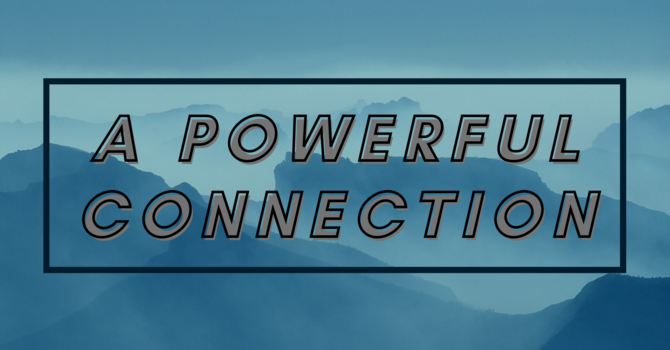 A Powerful Connection