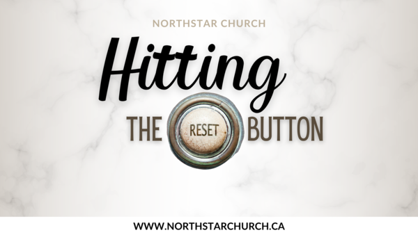 HITTING THE RESET BUTTON