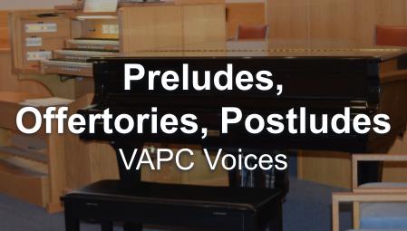 Preludes, Offertories, Postludes