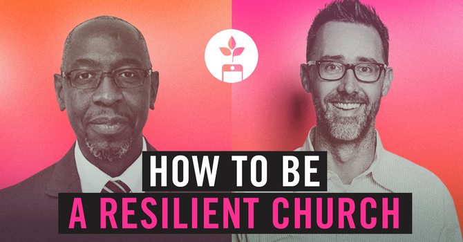 How to be a Resilient Church image