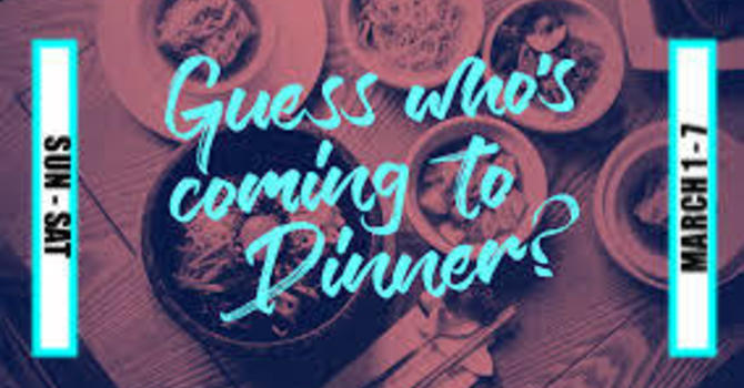 Guess Who's Coming to Dinner!