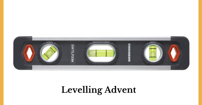 "Sermon ""Levelling Advent"" image"