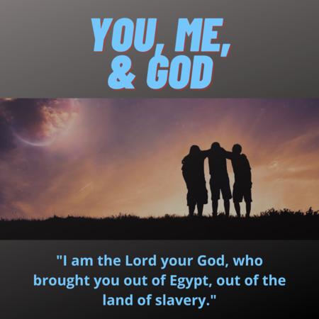 You, Me, and God
