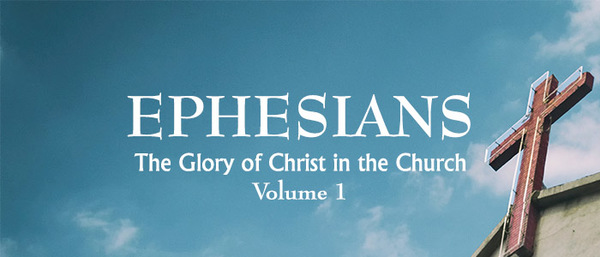 Paul's Letter to the Ephesians Vol 1