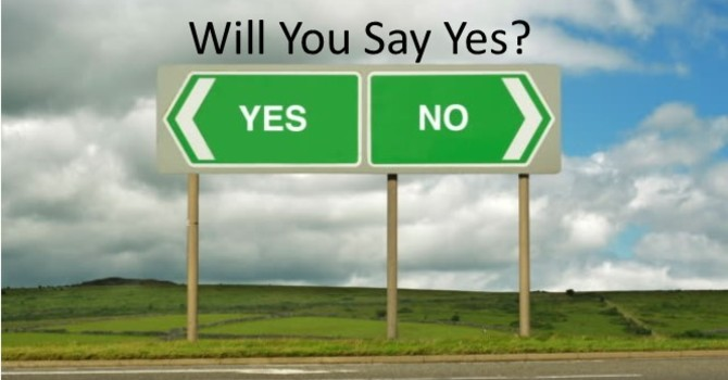 Will You Say Yes?
