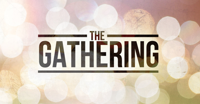 The Spirit of the Gathering