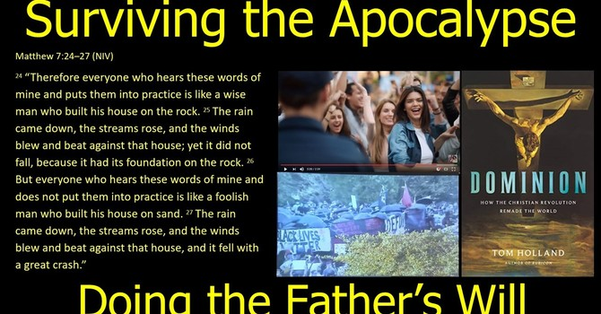 Surviving the Apocalypse by Doing the Father's Will