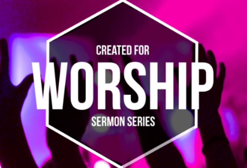 Created For Worship Series: Pt 3. 7 Words of Praise