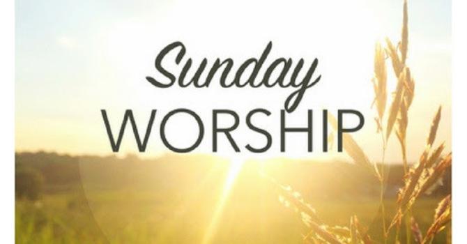 Sunday Worship Services @ 10a