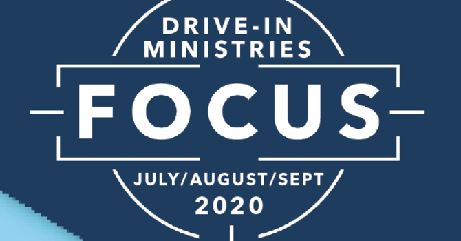 Drive-In Ministries Focus image