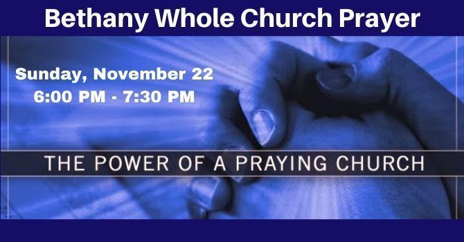 Bethany Whole Church Prayer