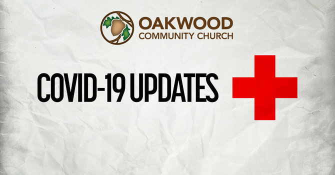 OAKWOOD COVID-19 STATUS: In-Person Services, Meetings & Events Currently Suspended - Worship with us Online! image