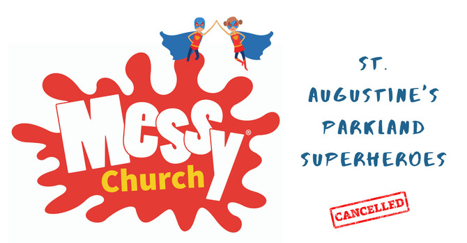 St. Augustine's Parkland Superheroes Messy Church Postponed image