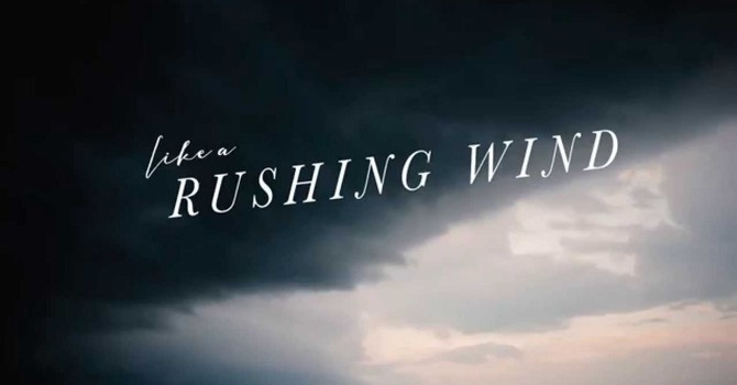 A RUSHING MIGHTY BREATH… image