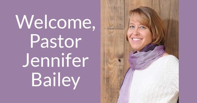 Welcome, Pastor Jennifer Bailey image