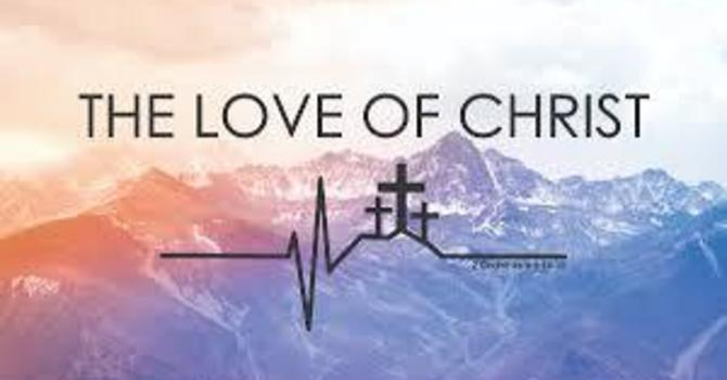 THE LOVE OF CHRIST, NOTHING CAN SEPARATE US… image
