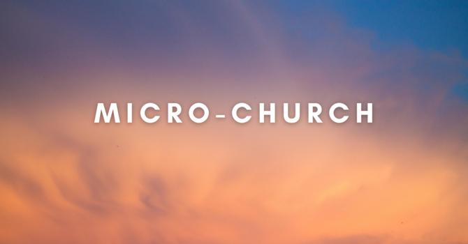 Micro-Church Announcement image