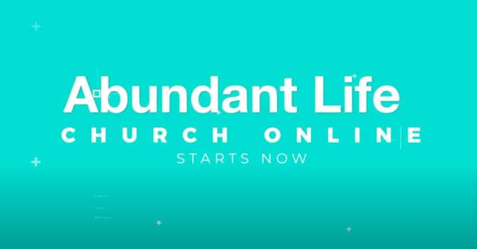 Abundant Life Church Online!