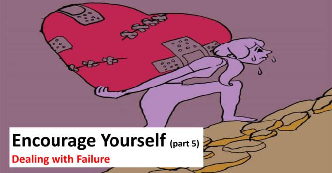 Encourage Yourself - Part 5