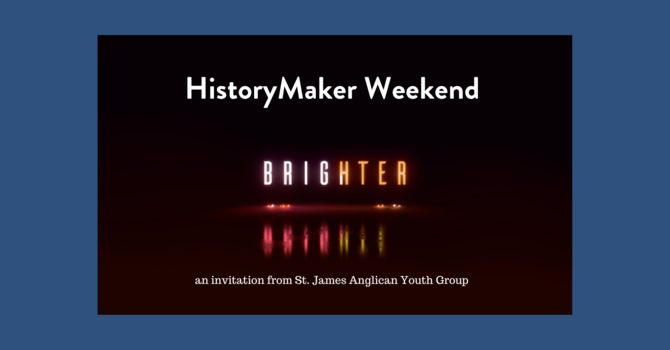 HistoryMaker2020 Weekend image