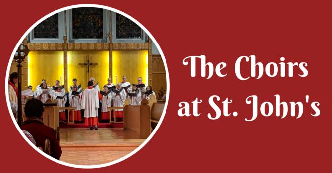 The Choirs at St. John's