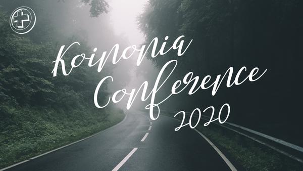 Koinonia Conference 2020
