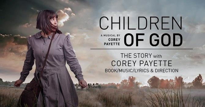 Children of God | Feb 20 - March 10, 2019 | York Theatre