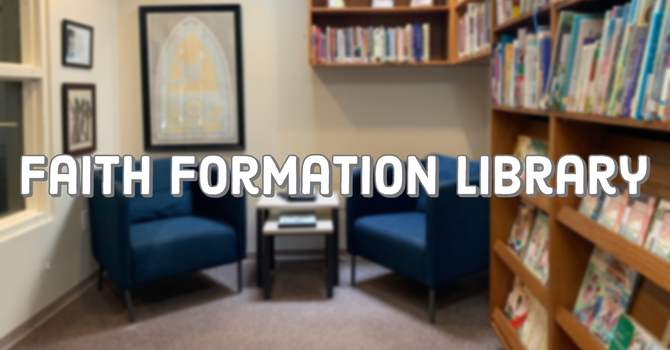 Faith Formation Library image