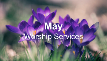 May - Worship Series