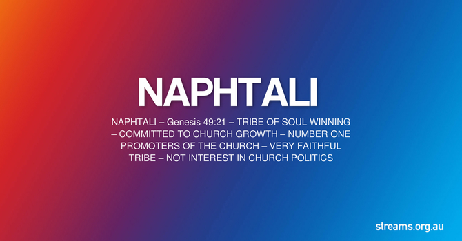 9. NAPHTALI