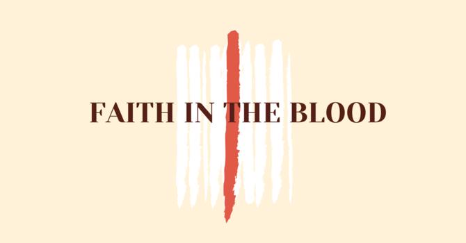 Faith In The Blood