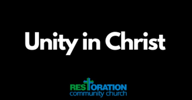 Our Unity in Christ: Part 3
