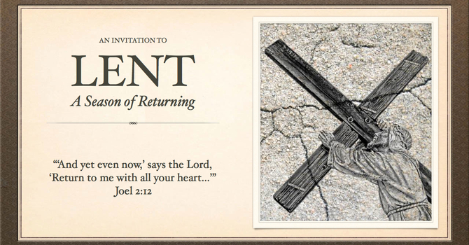 Lent: A Season of Returning image
