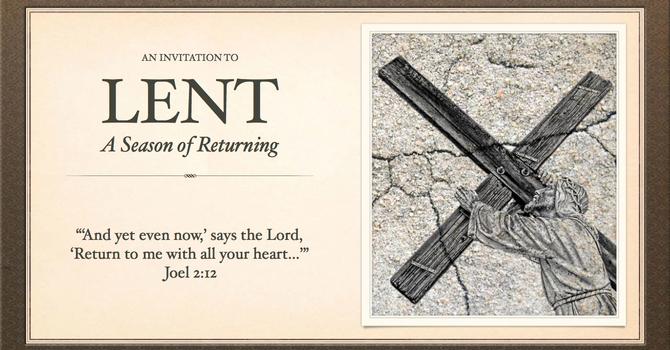Lent: A Season of Returning image