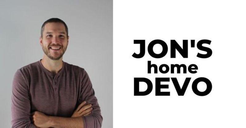 Jon's Devotional
