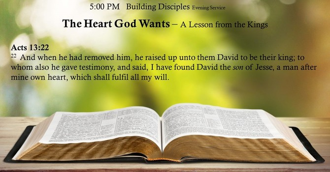 The Heart God Wants – A Lesson from the Kings