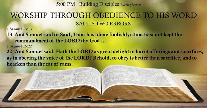 WORSHIP THROUGH OBEDIENCE TO HIS WORD