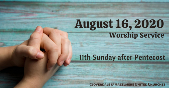 August 16, 2020 Worship Service image