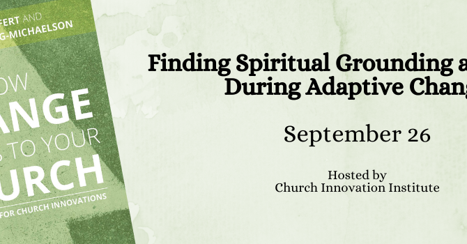 How Change Comes To Your Church Workshop