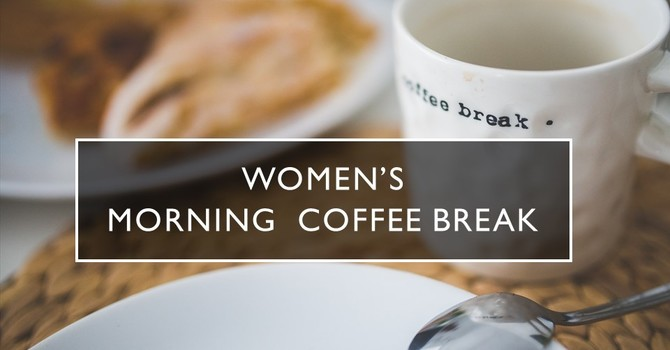 Women's Morning Coffee Break