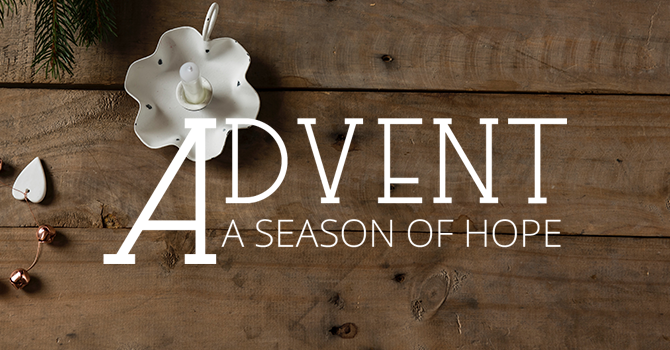 Our Advent Theme for 2019